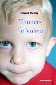 Thomas le Voleur par Francoise Chesnay | eBooks | Fiction