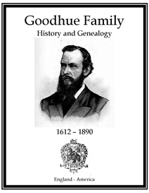 Goodhue Family History and Genealogy | eBooks | History