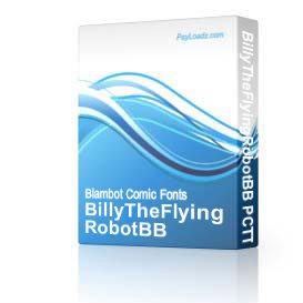 BillyTheFlyingRobotBB TTF | Software | Design