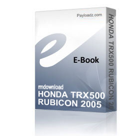 honda trx500 rubicon 2005 - 2008 service repair manual