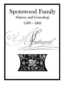 Spotswood Family History and Genealogy   eBooks   History