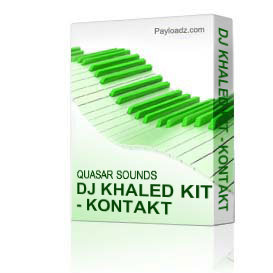 dj khaled kit - kontakt  logic  reason  halion