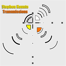 Stephen Haunts : Transmissions | Music | Electronica