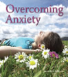 Overcome Anxiety | Audio Books | Health and Well Being
