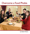 overcome food phobia