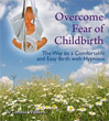 overcome fear of child birth