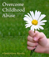 overcome childhood abuse