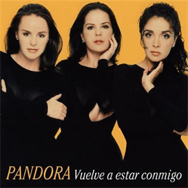 pandora vuelve a estar conmigo (1999) (emi music mexico) (10 tracks) 320 kbps mp3 album