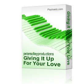 Giving It Up For Your Love | Music | Backing tracks