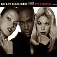 MR. PRESIDENT Coco Jamboo (1996) (WARNER BROS. RECORDS) (2 TRACKS) 320 Kbps MP3 SINGLE | Music | Popular