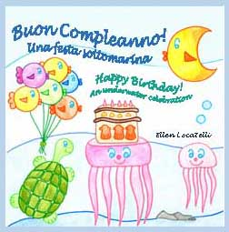 buon compleanno!  una festa sottomarina. happy birthday!  an underwater celebration