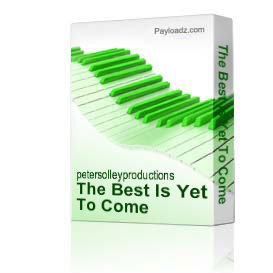 The Best Is Yet To Come | Music | Backing tracks