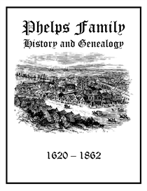 phelps family history and genealogy