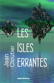 Les Isles errantes par Jean Cloutier | eBooks | Poetry