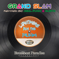 all. grand slam - lifetimers for the funk ep