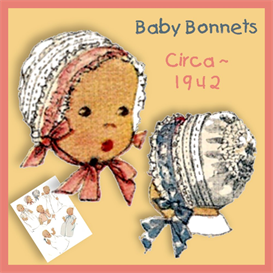 baby bonnet 1940's pattern