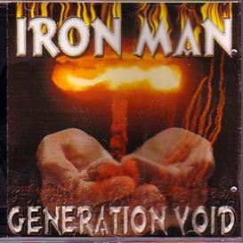 iron man generation void (1999) (brainticket records) (11 tracks) 320 kbps mp3 album