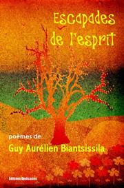 Escapades de lesprit par Guy Aurelien Biantsissila | eBooks | Poetry