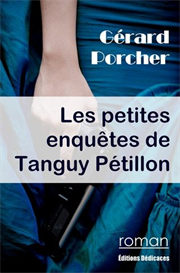Les petites enquetes de Tanguy Petillon par Gerard Porcher | eBooks | Mystery and Suspense