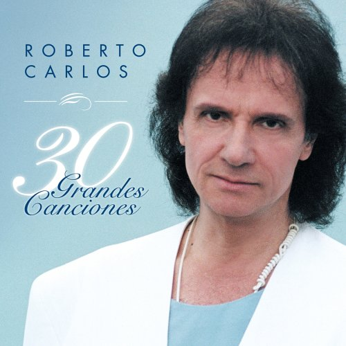 First Additional product image for - ROBERTO CARLOS 30 Grandes Canciones (2000) (SONY U.S. LATIN) (30 TRACKS) 320 Kbps MP3 ALBUM