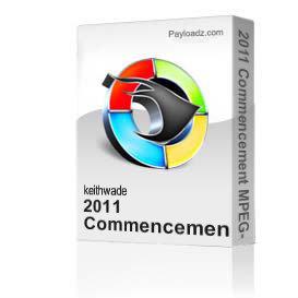 2011 commencement mpeg-2 format