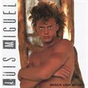 LUIS MIGUEL Busca Una Mujer (1988) (WARNER BROS. RECORDS) (10 TRACKS) 320 Kbps MP3 ALBUM | Music | International