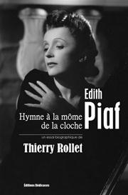 edith piaf - hymne  la mome de la cloche - par thierry rollet