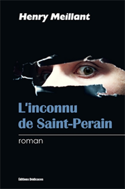 Linconnu de Saint-Perain - par Henry Meillant | eBooks | Mystery and Suspense