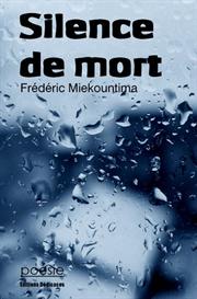 Silence de mort - par Frederic Miekountima | eBooks | Poetry