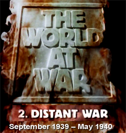 the world at war (#2 distant war - sept 1939  may 1940