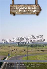 back roads of europe the delfland route the netherlands dvd television syndicati