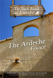back roads of europe the ardeche france dvd television syndication