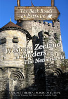back roads of europe western zeeland flanders the netherlands dvd television syn