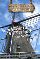 back roads of europe southwest corner of friesland the netherlands dvd televisio