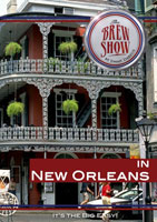 the brewshow in new orleans dvd brewshow productions