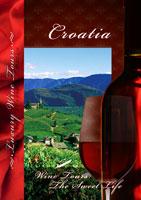 wine tours the sweet life croatia dvd vision films