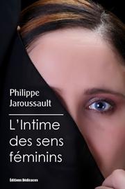 LIntime des sens feminins - par Philippe Jaroussault | eBooks | Fiction