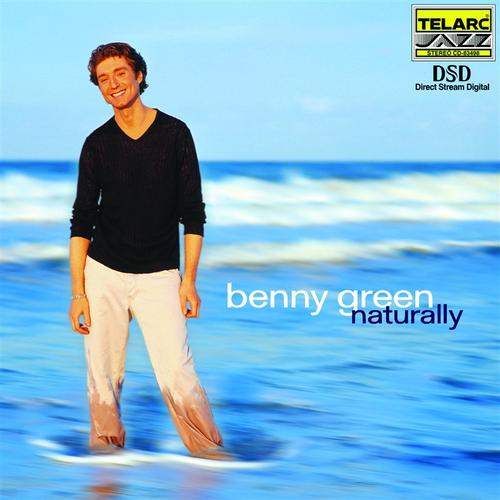 First Additional product image for - BENNY GREEN Naturally (2000) (TELARC RECORDS) (9 TRACKS) 320 Kbps MP3 ALBUM