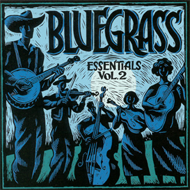 BLUEGRASS ESSENTIALS VOL. 2 Various Artists (1999) (RMST) (HIP-O RECORDS) (18 TRACKS) 320 Kbps MP3 ALBUM   Music   Country