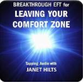 breakthrough eft for leaving your comfort zone