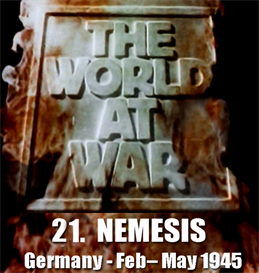 the world at war - 21-nemesis: germany (february  may 1945)