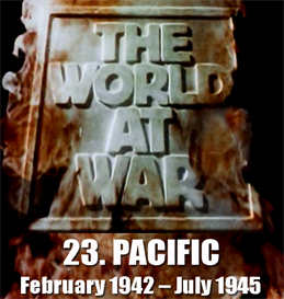 the world at war - 23-pacific (february 1942  july 1945)