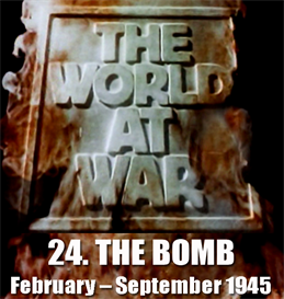 THE WORLD AT WAR - 24-The Bomb | Movies and Videos | Documentary
