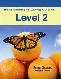 transitioning to living cuisine (level 2)
