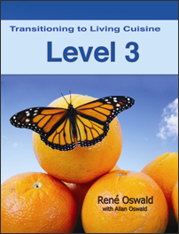 transitioning to living cuisine (level 3)
