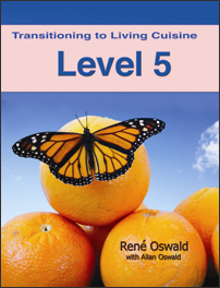 Transitioning to Living Cuisine (Level 5)   eBooks   Health