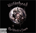 MOTORHEAD The World Is Yours (2010) (UDR RECORDS) (10 TRACKS) 320 Kbps MP3 ALBUM | Music | Rock