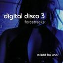 UNAI Digital Disco, Vol. 3 (2006) (FORCE TRACKS RECORDS) (15 TRACKS) 320 Kbps MP3 ALBUM | Music | Popular
