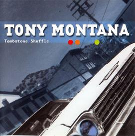 tony montana tombstone shuffle (2001) (axe killer music) (france) (12 tracks) 320 kbps mp3 album