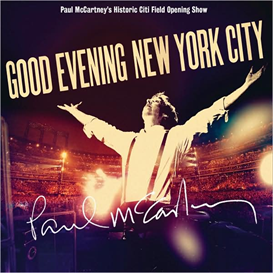 PAUL McCARTNEY Good Evening New York City (2010) (HEAR MUSIC) (33 TRACKS) 320 Kbps MP3 ALBUM | Music | Popular